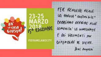 FA' LA COSA GIUSTA! Fiera milanese sulla sostenibilità ambientale.